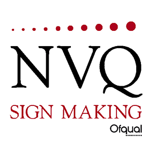 NVQ Level 2&3 Qualified Sign Makers